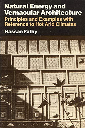 9780226239187: Natural Energy and Vernacular Architecture. Principles and Examples with Reference to Hot Arid Climates