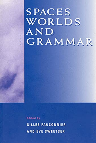 9780226239231: Spaces, Worlds, and Grammar