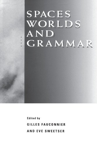 9780226239248: Spaces, Worlds, and Grammar