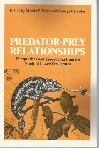 9780226239460: Predator-Prey Relationships: Perspectives and Approaches from the Study of Lower Vertebrates
