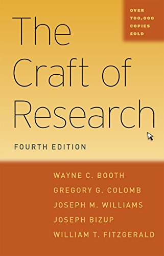 9780226239569: The Craft of Research, Fourth Edition (Chicago Guides to Writing, Editing, and Publishing)