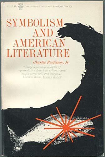 9780226240251: Symbolism and American literature.