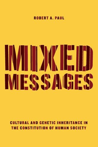 9780226240725: Mixed Messages: Cultural and Genetic Inheritance in the Constitution of Human Society
