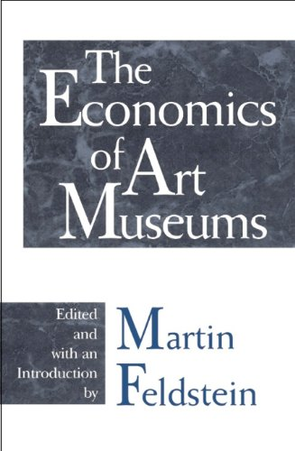 9780226240732: The Economics of Art Museums