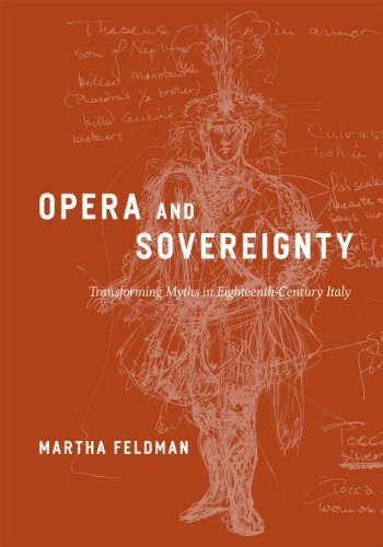 9780226241135: Opera and Sovereignty: Transforming Myths in Eighteenth-century Italy