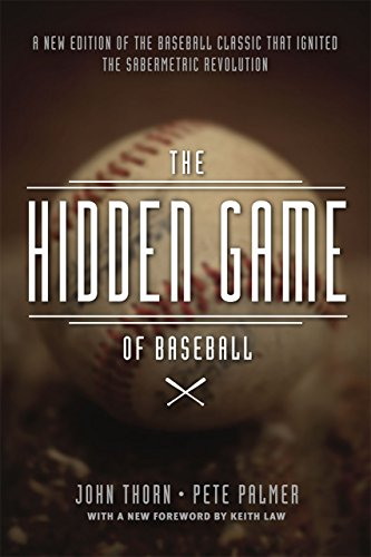 9780226242484: The Hidden Game of Baseball: A Revolutionary Approach To Baseball And Its Statistics