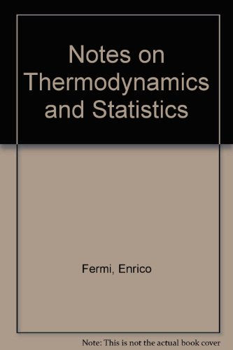 9780226243641: Notes on Thermodynamics and Statistics