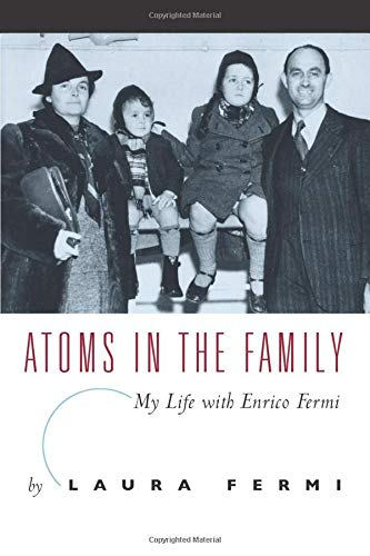 9780226243672: Atoms in the Family: My Life with Enrico Fermi