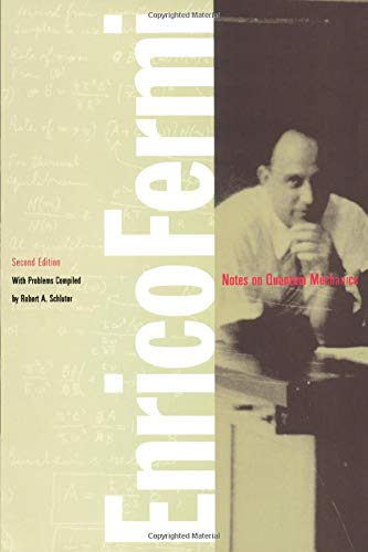 9780226243818: Notes on Quantum Mechanics: A Course Given by Enrico Fermi at the University of Chicago