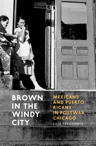 9780226244259: Brown in the Windy City: Mexicans and Puerto Ricans in Postwar Chicago (Historical Studies of Urban America)