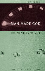9780226244846: Man Made God: The Meaning of Life