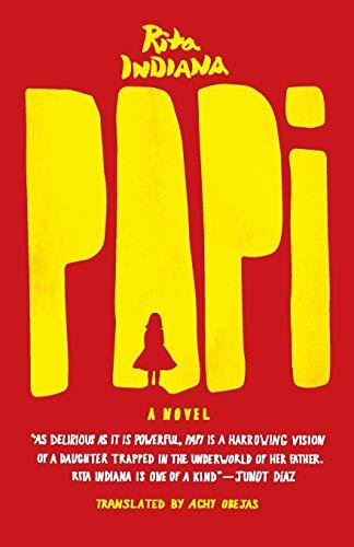 9780226244891: Papi: A Novel