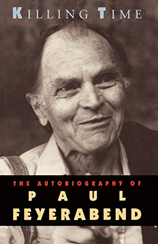 9780226245324: Killing Time: The Autobiography of Paul Feyerabend