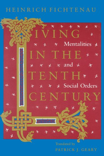 9780226246215: Living in the Tenth Century: Mentalities and Social Orders