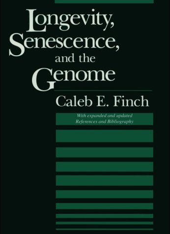 9780226248899: Longevity, Senescence and the Genome (John D. and Catherine T. MacArthur Foundation Series on Mental Health and Development)