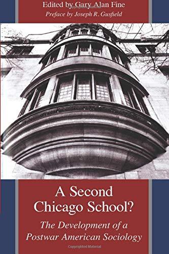 9780226249391: A Second Chicago School?: The Development of a Postwar American Sociology