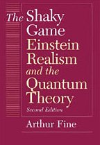 9780226249483: The Shaky Game: Einstein, Realism and the Quantum Theory (Science & Its Conceptual Foundations)