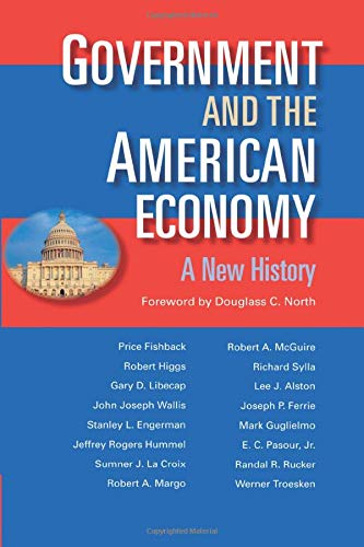 Government and the American Economy: A New: Price V. Fishback