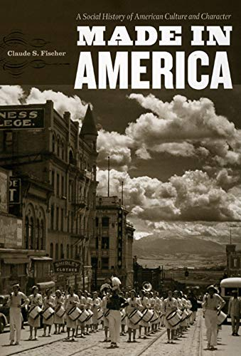 9780226251431: Made in America: A Social History of American Culture and Character