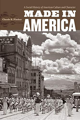 9780226251448: Made in America: A Social History of American Culture and Character