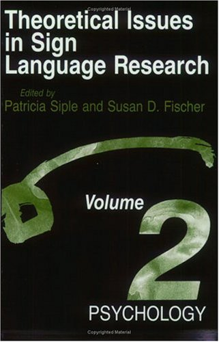 9780226251523: 002: Theoretical Issues in Sign Language Research, Volume 2: Psychology
