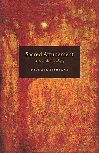 9780226251721: Sacred Attunement: A Jewish Theology