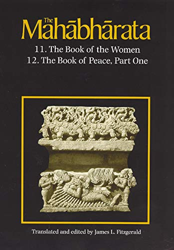 9780226252506: The Mahabharata, Volume 7: Book 11: The Book of the Women Book 12: The Book of Peace, Part 1