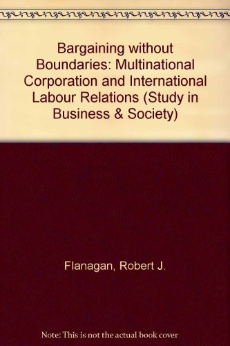 9780226253121: Bargaining Without Boundaries: The Multinational Corporation and International Labor Relations (Studies in Business and Society)