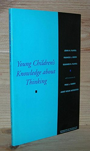 Young Children's Knowledge about Thinking (Monographs of