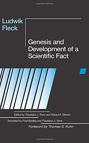 Genesis and Development of a Scientific Fact: Ludwik Fleck (author),