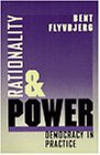 9780226254494: Rationality and Power: Democracy in Practice (Morality and Society Series)