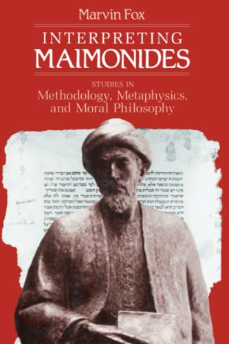 9780226259420: Interpreting Maimonides: Studies in Methodology, Metaphysics, and Moral Philosophy