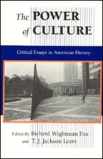 9780226259543: The Power of Culture: Critical Essays in American History