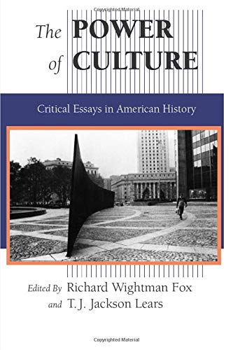 9780226259550: The Power of Culture: Critical Essays in American History