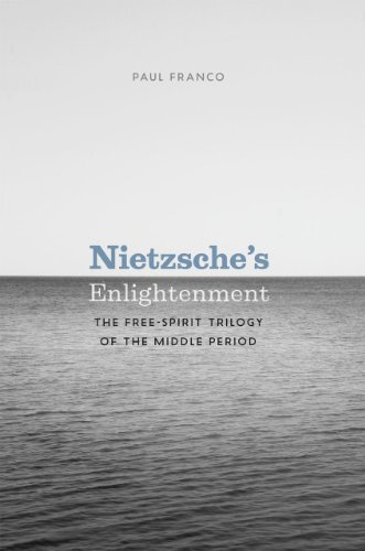 9780226259819: Nietzsche's Enlightenment: The Free-spirit Trilogy of the Middle Period