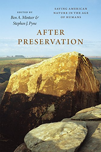 9780226259826: After Preservation: Saving American Nature in the Age of Humans