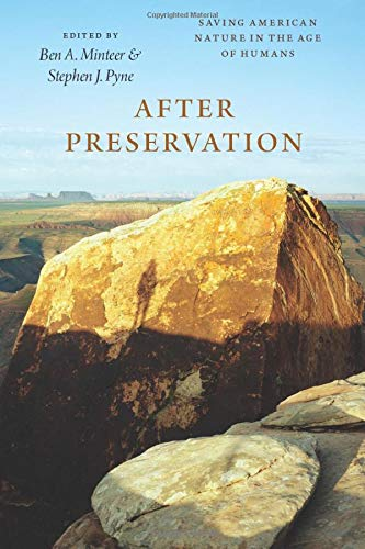 9780226259963: After Preservation: Saving American Nature in the Age of Humans