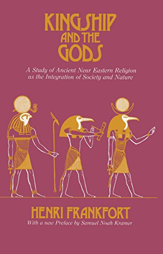 9780226260112: Kingship and the Gods: A Study of Ancient Near Eastern Religion as the Integration of Society and Nature (Oriental Institute Essays)