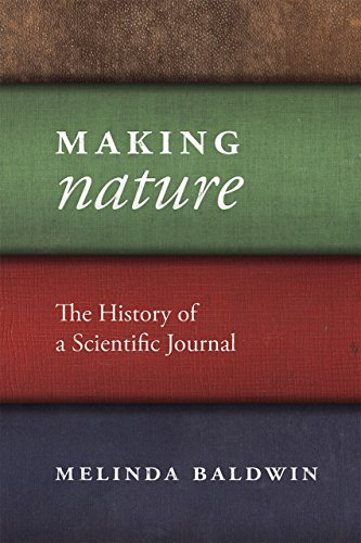 9780226261454: Making Nature: The History of a Scientific Journal