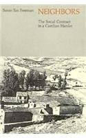Neighbors: The Social Contract in a Castilian: Freeman, Susan Tax