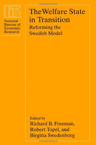 9780226261782: The Welfare State in Transition: Reforming the Swedish Model (National Bureau of Economic Research Conference Report)