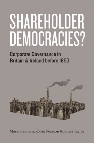 9780226261874: Shareholder Democracies?: Corporate Governance in Britain and Ireland before 1850