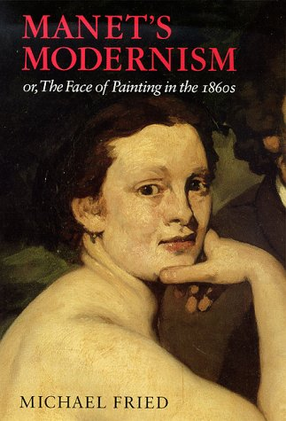 9780226262178: Manet's Modernism: or, The Face of Painting in the 1860s