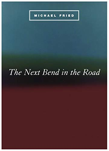 The Next Bend in the Road (Phoenix Poets) (0226263258) by Fried, Michael