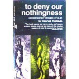 9780226263397: To Deny Our Nothingness: Contemporary Images of Man (Midway Reprint)