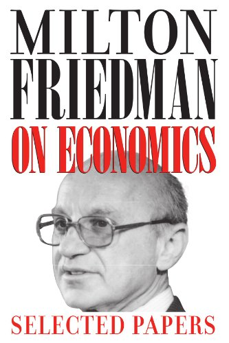 9780226263496: Milton Friedman on Economics: Selected Papers
