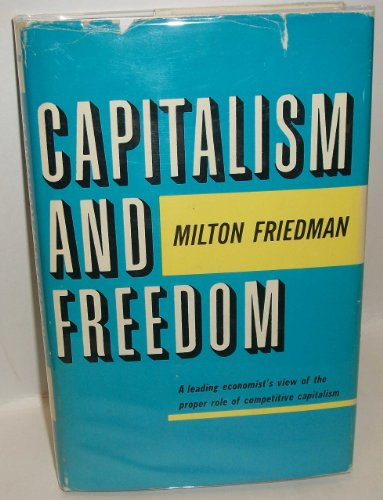 9780226264004: Capitalism and Freedom