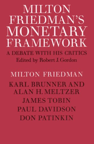 9780226264080: Milton Friedman's Monetary Framework: A Debate with His Critics