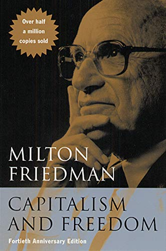 9780226264219: Capitalism and Freedom (40th Anniversary Edition)