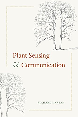 Plant Sensing and Communication (Interspecific Interactions): Richard Karban